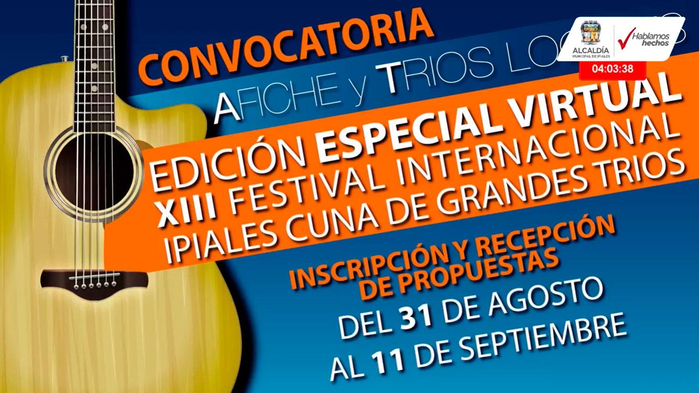 La versión número 13 del Festival Ipiales Cuna de Grandes Tríos, este año será virtual.