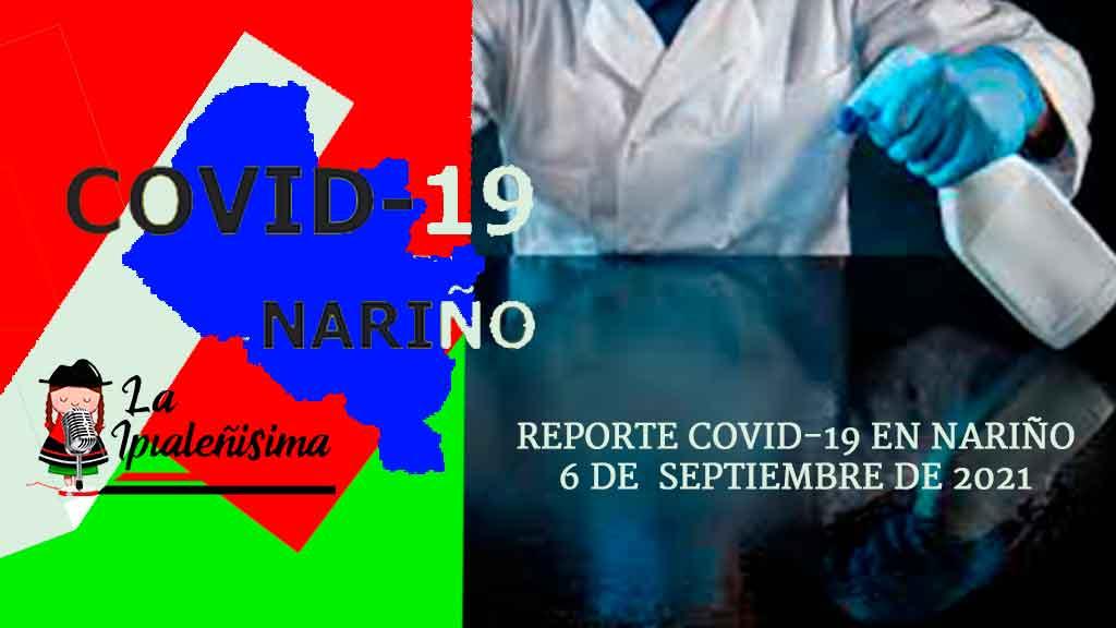 Notable reducción de casos presenta Nariño. hoy se confirmaron 25 nuevos positivos, tiene 491 activos con coivid-19