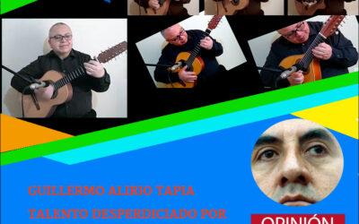GUILLERMO ALIRIO TAPIA TALENTO DESPERDICIADO ANTE LA DESIDIA ADMINISTRATIVA